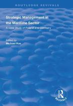Strategic Management in the Maritime Sector