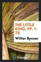The Little King, Pp. 1-75