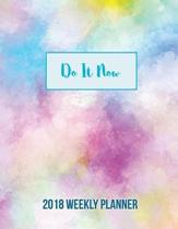 Do It Now 2018 Weekly Planner