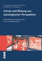 Schule und Bildung aus soziologischer Perspektive (E-Book)