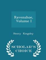 Ravenshoe, Volume I - Scholar's Choice Edition