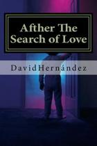 Afther the Search of Love