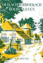 Oud-Achterhoeks boerenleven