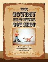 The Cowboy That Never Got Shot