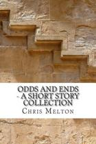 Odds and Ends - A Short Story Collection