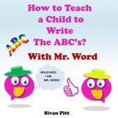 How to Teach a Child to Write the ABC's?
