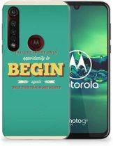Motorola Moto G8 Plus Siliconen hoesje met naam Quote Begin