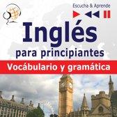 Inglés para principiantes – Escucha & Aprende