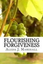 Flourishing Forgiveness