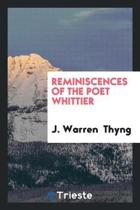 Reminiscences of the Poet Whittier