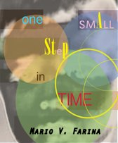One Small Step in Time: A Collection of Short Stories