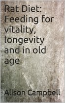 Rat Diet: Feeding for vitality, longevity and in old age