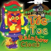 Tic Toc the Rainbow Clock