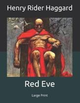 Red Eve: Large Print