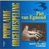 Populaire Orgelbespeling deel 3 (Piet van Egmond Prinsessekerk Amsterdam)