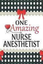 One Amazing Nurse Anesthetist