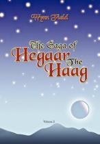 The Saga of Hegaar the Haag Vol. II