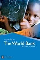 A Guide To The World Bank, Second Edition