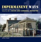 Impermanent Ways Volume 14 - Devon & Cornwall Revisited