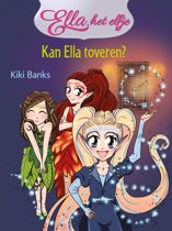 Ella het elfje 1 - Kan Ella toveren?