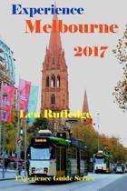 Experience Melbourne 2017