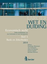Larcier Wet en Duiding - Economisch recht (8 delen) - Wet en Duiding Bank en Zekerheden