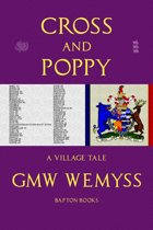 Cross and Poppy: A Village Tale