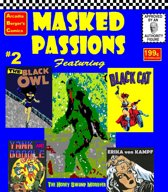 Masked Passions #2: The Black Cat and Black Owl Versus the Honey Swamp Monster