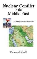 Nuclear Conflict in the Middle East