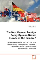 The New German Foreign Policy-Opinion Nexus