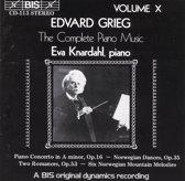 Grieg: Complete Piano Music Vol 10 / Eva Knardahl