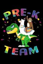 Pre-K Team: Journal for Llama Sloth T-Rex Lover First Day Of School
