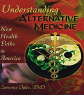 Understanding Alternative Medicine