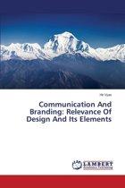 Communication and Branding