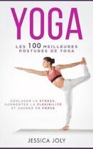 Les 100 Meilleures Postures de Yoga