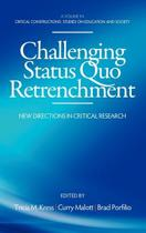 Challenging Status Quo Retrenchment