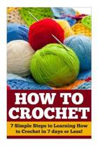 How to Crochet