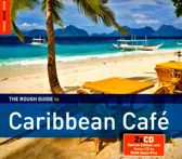 Caribbean Cafe. The Rough Guide