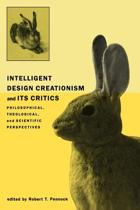 Intelligent Design Creationism and Its Critics