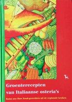 Groenterecepten Van Italiaanse Osteria'S