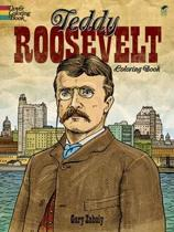 Teddy Roosevelt Coloring Book