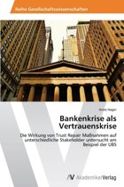 Bankenkrise ALS Vertrauenskrise