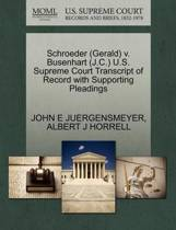 Schroeder (Gerald) V. Busenhart (J.C.) U.S. Supreme Court Transcript of Record with Supporting Pleadings