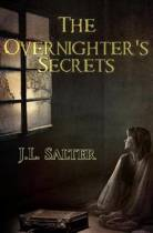 The Overnighter's Secrets