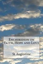 Enchiridion on Faith, Hope and Love