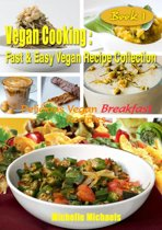 Delicious Vegan Breakfast Recipes