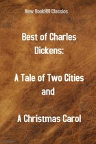 BEST OF CHARLES DICKENS – A Tale of Two Cities and A Christmas Carol
