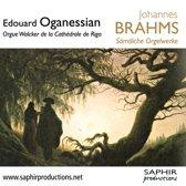 Edouard Oganessian - Samtliche Orgelwerke