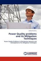 Power Quality Problems and Its Mitigation Techniques