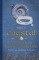 De legende van Bilaneiland 3 - Crystal